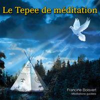 Le tepee de méditation